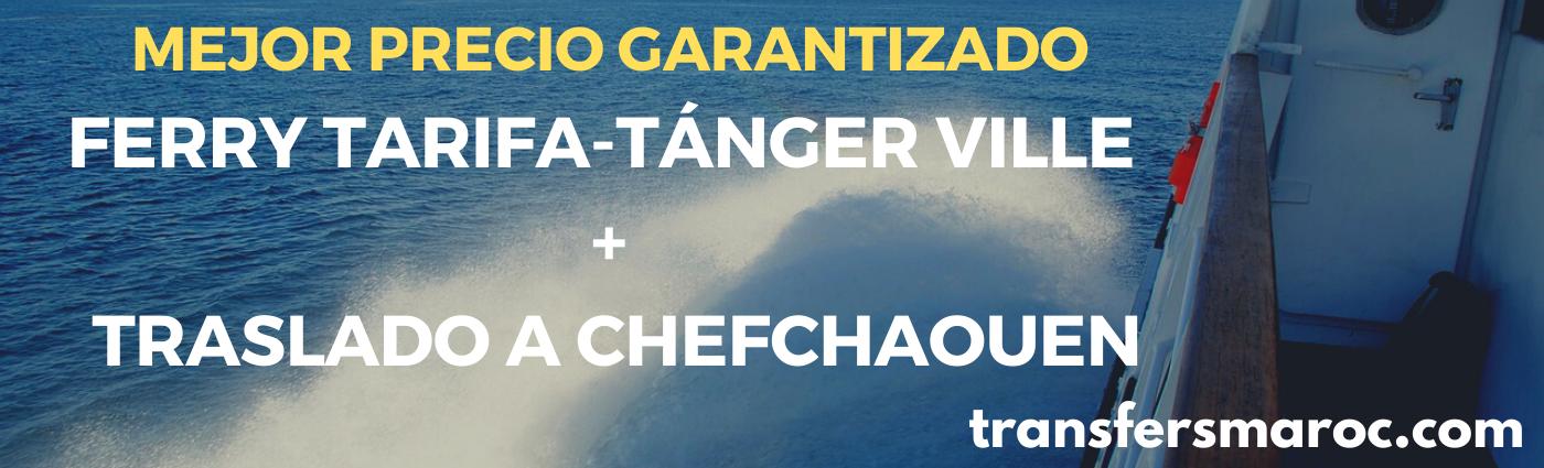 ferry + transfer puerto tanger ville a chefchaouen